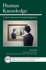 Human Knowledge: A Classic Statement of Logical Empiricism (Full Circle #6) Cover Image