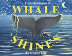 Whale Shines: An Artistic Tale Cover Image
