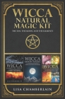 Wicca Natural Magic Kit: The Sun, The Moon, and The Elements: Elemental Magic, Moon Magic, and Wheel of the Year Magic Cover Image