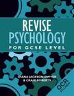 Revise Psychology for GCSE Level: OCR Cover Image