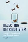 Rejecting Retributivism Cover Image