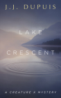 Lake Crescent: A Creature X Mystery Cover Image