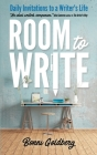Room to Write: Daily Invitations to a Writer's Life Cover Image