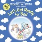 Let's Get Ready for Bed (Nurturing Steps) Cover Image