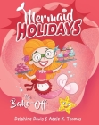 The Bake-Off (Mermaid Holidays #3) Cover Image