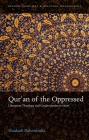 Qur'an of the Oppressed: Liberation Theology and Gender Justice in Islam (Oxford Theology and Religion Monographs) Cover Image