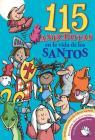 115 Anecdotas En La Vida de Los Santos Cover Image