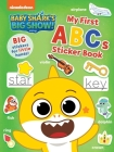 Baby Shark's Big Show!: My First ABCs Sticker Book: Big, Reusable Stickers for Kids Ages 3 to 5 (Baby Sharks Big Show!) Cover Image