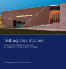 Telling Our Stories: Museum of Mississippi History and Mississippi Civil Rights Museum Cover Image