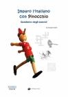 Imparo l'italiano con Pinocchio: Quaderno degli Esercizi Cover Image