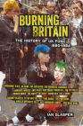 Burning Britain: The History of UK Punk 1980–1984 Cover Image
