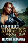 Carl Weber's Kingpins: The Dirty South Cover Image