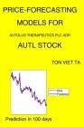 Price-Forecasting Models for Autolus Therapeutics Plc ADR AUTL Stock Cover Image