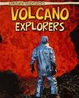 Volcano Explorers (Landform Adventurers) Cover Image