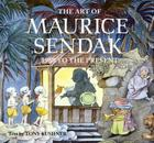 The Art of Maurice Sendak: 1980 to the Present Cover Image