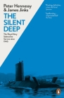 The Silent Deep: The Royal Navy Submarine Service Since 1945 Cover Image