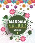 Mandala natura - Volume 4: Libro da colorare per tutta la famiglia - 25 immagini da colorare Cover Image