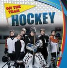 Hockey (On the Team (Gareth Stevens)) Cover Image