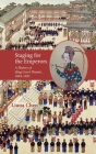 Staging for the Emperors: A History of Qing Court Theatre, 1683-1923 (Cambria Sinophone World) Cover Image