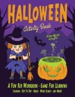 Halloween Activity Book for Kids: Fantastic activity book for boys and girls: Word Search, Mazes, Coloring Pages, Connect the dots, how to draw tasks Cover Image
