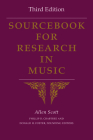 Sourcebook for Research in Music, Third Edition Cover Image