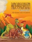 Dinosaurier-Malbuch für Kinder von 4-8 Jahren: Dinosaurier-Farb- und Aktivitätsbuch, tolles Geschenk für Jungen und Mädchen, fantastische Dinosaurier- Cover Image