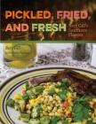 Pickled, Fried, and Fresh: Bert Gill's Southern Flavors Cover Image