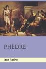 Phèdre: tragédie de Jean Racine (1677) Cover Image