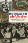 The Chicago Cub Shot for Love: A Showgirl's Crime of Passion and the 1932 World Series (True Crime) Cover Image