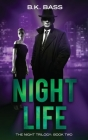 Night Life (Night Trilogy #2) Cover Image