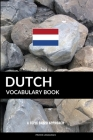 Dutch Vocabulary Book: A Topic Based Approach Cover Image
