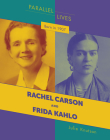Born in 1907: Rachel Carson and Frida Kahlo Cover Image
