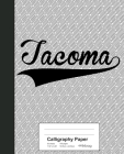 Calligraphy Paper: TACOMA Notebook Cover Image
