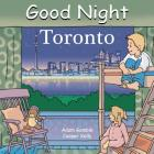 Good Night Toronto (Good Night Our World) Cover Image