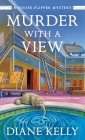 Murder With a View (A House-Flipper Mystery #3) Cover Image