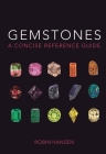 Gemstones: A Concise Reference Guide Cover Image