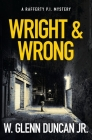 Wright & Wrong: A Rafferty P.I. Thriller (Rafferty: Hardboiled P.I. #8) Cover Image