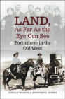Land, as Far as the Eye Can See: Portuguese in the Old West (Portuguese in the Americas #21) Cover Image
