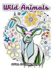 Wild Animals Coloring Book for Adults: Animals in the Forest, Tiger, Elephant, Lion, Fox, Elephant, Eagle, Rabbit, Leopard and more Cover Image