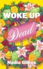 Woke Up Dead Cover Image