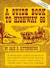 A Guide Book to Highway 66: A Facsimile of the 1946 First Edition Cover Image