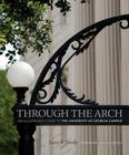 Through the Arch: An Illustrated Guide to the University of Georgia Campus Cover Image