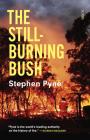 The Still-Burning Bush Cover Image