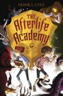 The Afterlife Academy Cover Image