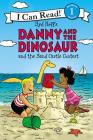 Danny and the Dinosaur and the Sand Castle Contest (I Can Read Level 1) Cover Image