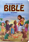 My Catholic Book of Bible Stories (St. Joseph Kids' Books) Cover Image