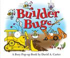 Builder Bugs: A Busy Pop-Up Book (David Carter's Bugs) Cover Image