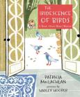 The Iridescence of Birds: A Book About Henri Matisse Cover Image