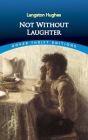 Not Without Laughter (Dover Thrift Editions) Cover Image