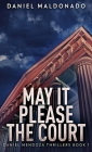 May It Please The Court Cover Image